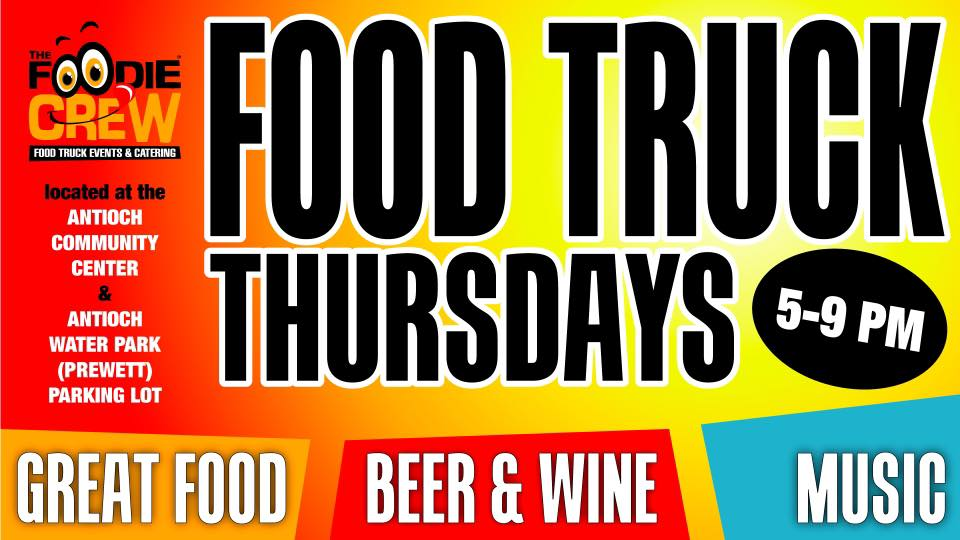 Foodie Crew Food Truck Thursdays in Antioch