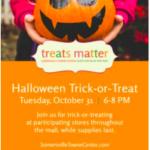 Treats Matter: Halloween at Somersville Towne Center