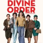International Film Showcase The Divine Order (Switzerland)