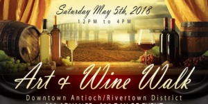 Antioch Rivertown Art and Wine Walk Event