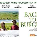 Back To Burgundy (France) ~ International Film Showcase