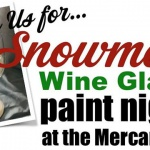 The G St. Mercantile! Snowman Wine Glass Paint Night!