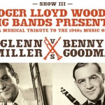 1940's Battle of the Big Bands Glenn Miller vs Benny Goodman