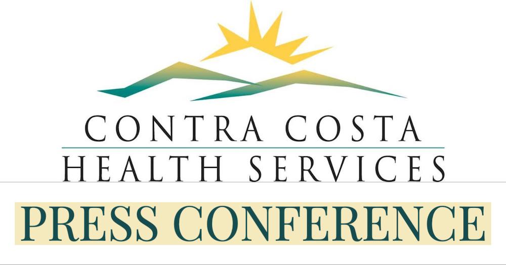 Contra Costa Health Services - Press Conference on COVID19