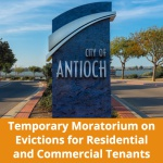 City of Antioch Passes Temporary Moratorium on Evictions for Residential and Commercial Tenants